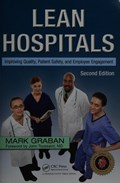 Cover of Lean hospitals : improving quality, patient safety, and employee engagement