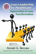 Cover of Lean leadership for healthcare : approaches to lean transformation